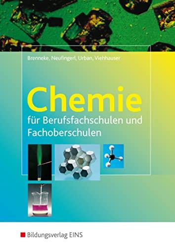 9783823715535: Chemie für Berufsfachschulen und Fachoberschulen. Lehr-/Fachbuch