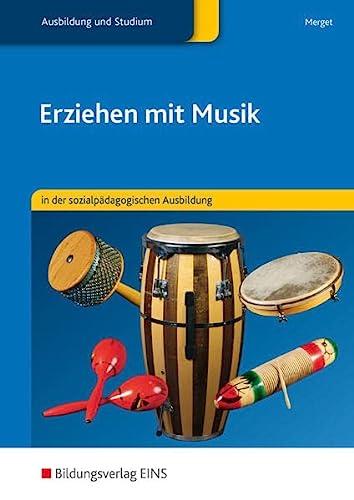 9783823716006: Erziehen mit Musik: in der sozialpädagogischen Ausbildung: Schülerband