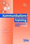 Kommunikationstraining Kaufmännische Berufe: Kommerell, Max