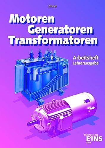 9783823734147: Motoren, Generatoren, Transformatoren. Arbeitsheft.