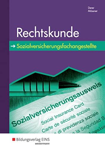 9783823734956: Rechtskunde f�r Sozialversicherungsfachangestellte: Lehr-/Fachbuch