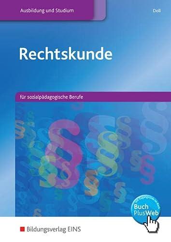 9783823735809: Rechtskunde: für sozialpädagogische Berufe: Schülerband