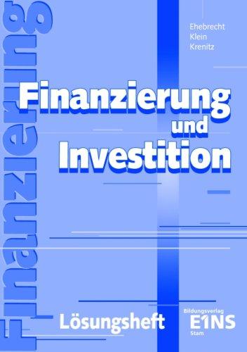 9783823738916: Finanzierung und Investition. Lösungsheft. (Lernmaterialien)