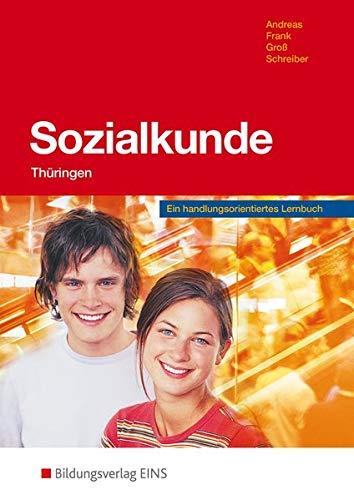 9783823748106: Sozialkunde. Schülerband. Thüringen: Ein handlungsorientiertes Lernbuch
