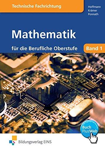 9783823759706: Mathematik f�r die berufliche Oberstufe. Technik: Klasse 11. Nach dem neuen Lehrplan