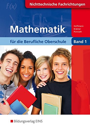9783823759744: Mathematik für die berufliche Oberstufe, Nicht-technische Berufe, Klasse 11