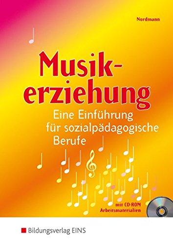 9783823771531: Musikerziehung: Eine Einführung für sozialpädagogische Berufe Lehr-/Fachbuch