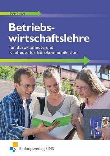 9783823771906: Betriebswirtschaftslehre für Bürokaufleute und Kaufleute für Bürokommunikation. Lehr-/Fachbuch