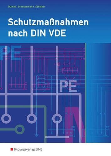 9783823779247: Schutzmaßnahmen nach DIN VDE. Auszüge aus DIN VDE 0100 und DIN VDE 0701. Arbeitsheft