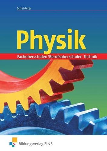 Physik: für die Berufsfachschule: Schülerband (Paperback): Hans Scheiderer