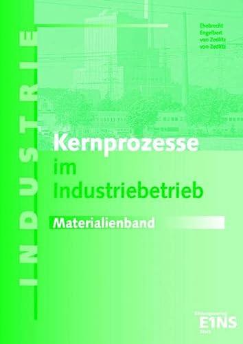 9783823780977: Kernprozesse im Industriebetrieb. Materialienband.