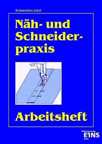 9783823782261: N�h- und Schneiderpraxis. Arbeitsheft.