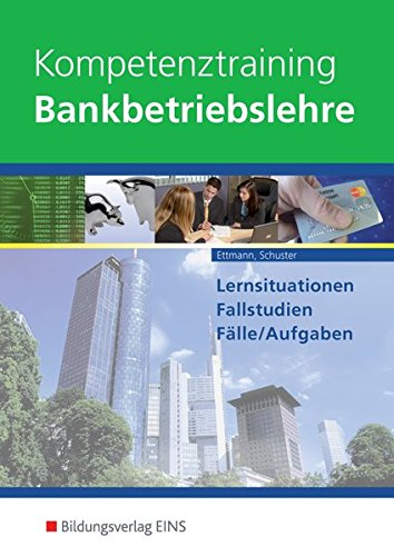 9783823789505: Kompetenztraining Bankbetriebslehre: Schülerband