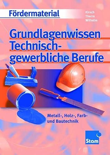 9783823790662: Grundlagenwissen Technisch-Gewerbliche Berufe.