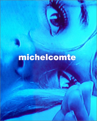 MICHEL COMTE TWENTY YEARS 1979-1999 Prefaces by Geraldine Chaplin and Tina Brown