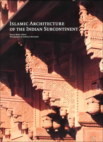 9783823854432: Islamic Architecture of the Indian Subcontinent