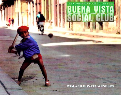 Buena Vista Social Club: The Companion Book to the Film