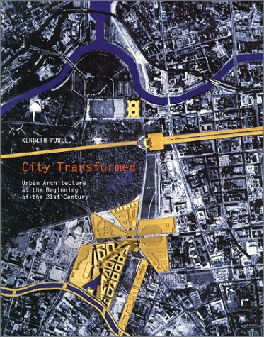 9783823854616: City Transformed: Urban Architecture at the Beginning of the 21st Century