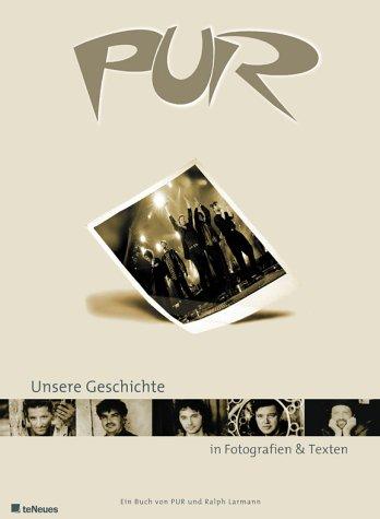 Pur, Unsere Geschichte: Ralph Pur;Larmann