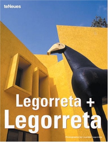 Legorreta + Legorreta (English, French, German and Italian Edition)