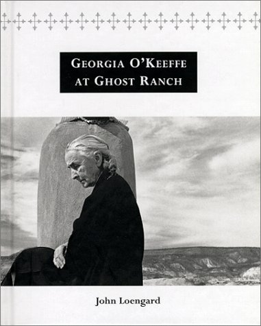 9783823899655: Georgia O'Keeffe at Ghost Ranch: A Photo Essay
