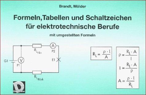 9783823971207: Formeln, Tabellen und Schaltzeichen für elektrotechnische Berufe mit umgestellten Formeln