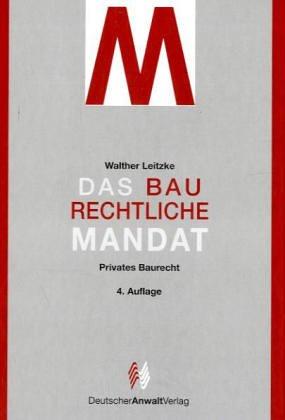 9783824002498: Das baurechtliche Mandat