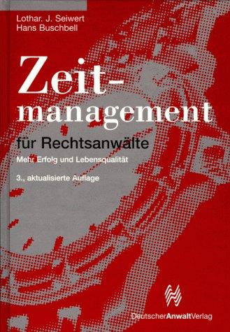 9783824002795: Zeitmanagement für Rechtsanwälte. Mehr Erfolg und Lebensqualität.