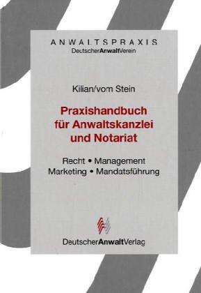 9783824007073: Praxishandbuch für Anwaltskanzlei und Notariat