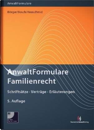 9783824011889: AnwaltFormulare Familienrecht: Schrifts�tze - Vertr�ge - Erl�uterungen mit CD-ROM