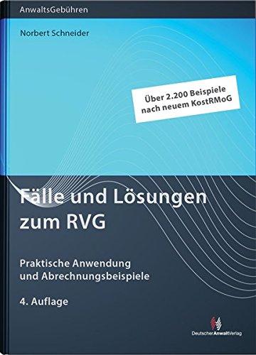 Fälle und Lösungen zum RVG: Norbert Schneider