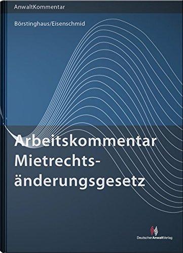 ArbeitsKommentar Mietrechtsänderungsgesetz: Ulf Börstinghaus