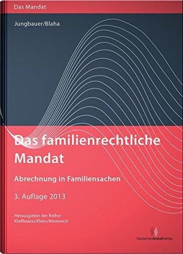 Das familienrechtliche Mandat - Abrechnung in Familiensachen: Sabine Jungbauer