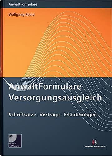 9783824013074: AnwaltFormulare Versorgungsausgleich: Erläuterungen, Muster, Vereinbarungen