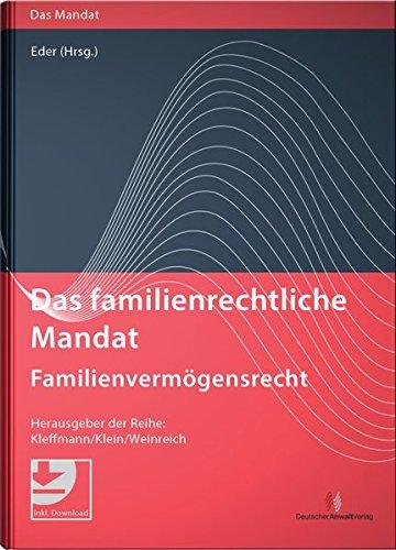 Das familienrechtliche Mandat - Familienvermögensrecht: Manuela Astfalck