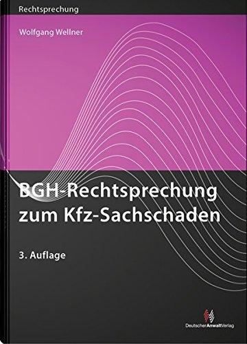 9783824014101: BGH-Rechtsprechung zum Kfz-Sachschaden