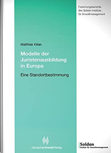 Modelle der Juristenausbildung in Europa: Matthias Kilian