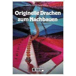 9783824103409: Originelle Drachen zum Nachbauen