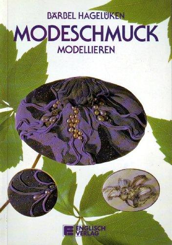 9783824103928: Modeschmuck modellieren