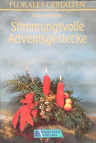 9783824105434: Stimmungsvolle Adventsgestecke
