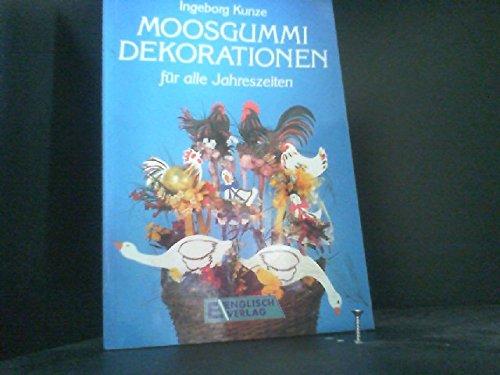 9783824105465: Moosgummi. Dekorationen für alle Jahreszeiten