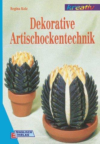 9783824107698: Dekorative Artischockentechnik