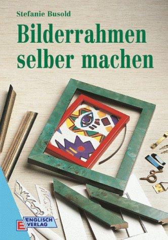 9783824108695 Bilderrahmen Selber Machen Abebooks Busold