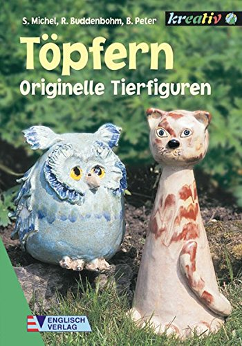 9783824109494: T�pfern, Originelle Tierfiguren