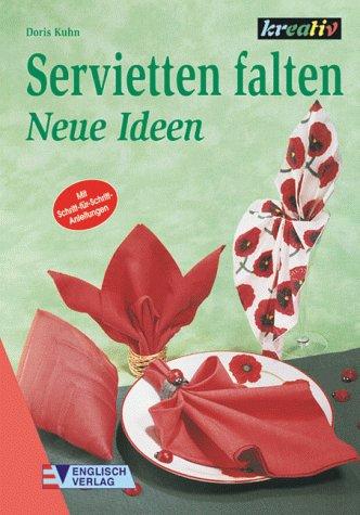 Kuhn doris abebooks - Servietten dekorativ falten ...
