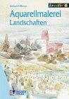 9783824109630: Aquarellmalerei Landschaften.