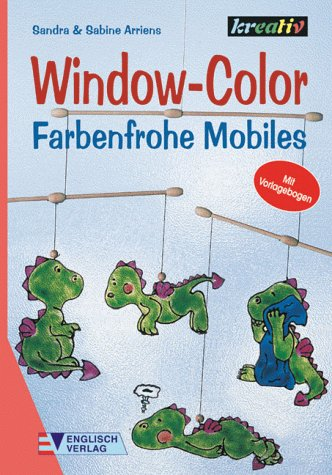 9783824109739: Window-Color. Farbenfrohe Mobiles