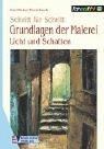 9783824110452: Grundlagen der Malerei. Licht und Schatten. Schritt für Schritt.