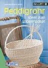 9783824110568: Peddigrohr. Ideen zum Selbermachen.