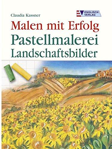 9783824113217: Pastellmalerei - Landschaftsbilder